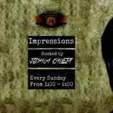 Impressions Hosted By Joshua Calleja (Week 7)
