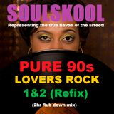 PURE 90s 'UK' LOVERS ROCK 1&2 (2hr Rub down mix) *FREE DOWNLOAD @....