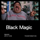Black Magic @ UNION 77 RADIO 27.04.2016 'Transformation'