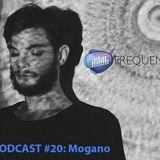 Frequencies Podcast #20: Mogano