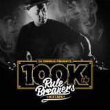 Dj Overule - RULE BREAKERS Mixtape