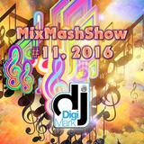 MixMashShow #11, 2016 by DJ DigiMark