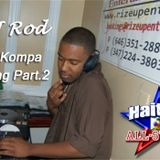 ZouKompa Healing Part.2 - DJ Rod {Haitian All-StarZ DJs}