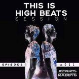 This Is Jockerts & RabbyG High Beats #011