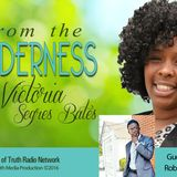 Recognizing the Spirit of the AntiChrist on From the Wilderness with host Victoria Segres Bates