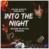 Into The Night Ep.018 W/ Bassnox