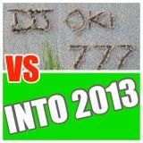 DJ OKI: 777 VS INTO 2013