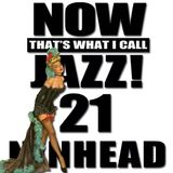 Now That's What I Call Jazz! 21