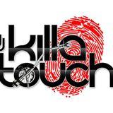 DJ KILLATOUCH LIVE MIX