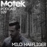 Motek Podcasts 029 - Milo Hafliger
