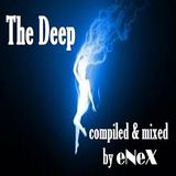 The Deep (compiled & mixed by eNeX)
