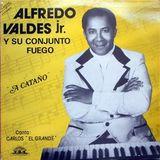 Alfredo Valdés Jr. & su Conjunto Fuego - Limones franceses