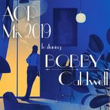 AOR Mix 2019 / featuring BOBBY CALDWELL
