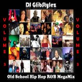 DJ GlibStylez - Old School Hip Hop R&B Mega Mix Vol.3