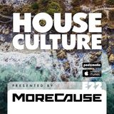House Culture Presented by MoreCause E22