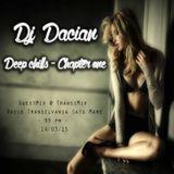 DJ Dacian - Deep Chills  (Chapter One)