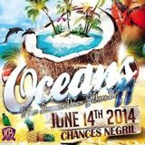 Oceans 11 - 06.14.14 @ChancesNegril Jamaica - [Promotional Use Only]