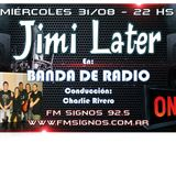 Jimi Later en Fm Signos Banda de Radio 31 de Agosto 2016 - Entrevista + Acustico