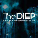 The DIEP june XXX TECHNO podcast