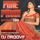 PURE PYAAH EPISODE TWO