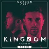 Gorgon City KINGDOM Radio 061