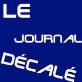Le Journal Décalé - Semaine du 19 au 23 octobre 2015