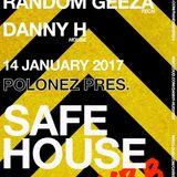 Safehouse @ Polonez 140117