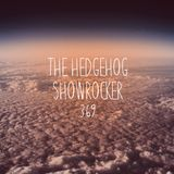 The Hedgehog - Showrocker 369 - 18.01.2018