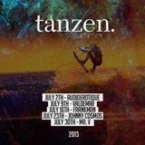 Tanzen. Guest Mix: Johnny Cosmos (2013-07-23)