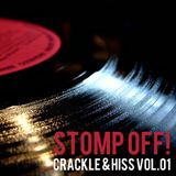 Stomp Off! - Crackle & Hiss Vol. 01