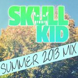 Skull Kid Summer 2013 Mix