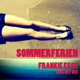Sommerferien - Frankie Esse live set 013