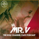 SCC327 - Mr. V Sole Channel Cafe Radio Show - April 3rd 2018 - Hour 1