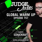 JUDGE JULES PRESENTS THE GLOBAL WARM UP EPISODE 757
