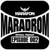 Marafon - Maradrom (Episode 002)
