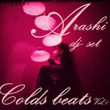 Colds Beats ♪ - Arashi Dj set