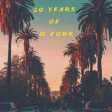 20 years of G funkin'