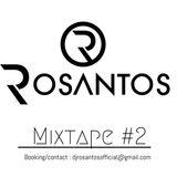 Mixtape #2 Mixed by Rosantos