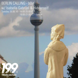 26/06/18 - Berlin Calling with b0ld feat Isabelle Gabrijel and Hiddenself/Glune