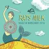 Rats Milk - Nagle w Warszawie 2016