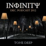 INFINITY by Tone Deep (DEC. Podcast 2012)
