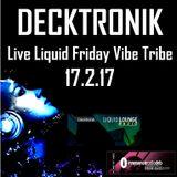 Choose File Decktronik - Liquid Friday Vibe Tribe 17.2.17