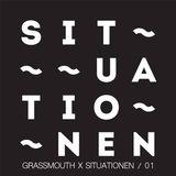 Grassmouth x Situationen / 01