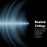 Rewind Fridays Vol 1  January 2016 - Pop/R&B/Commerical