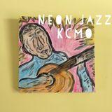 Neon Jazz - Episode 465 - 5.24.17