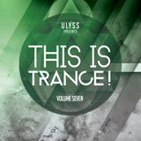 This is trance! - [volume seven]