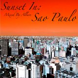 Sunset In Sao Paulo CD1