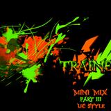 TrAiNeR---Mini Mix_Part3_UC-Style