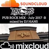 Pub Rock July B 2017 DJ Hans