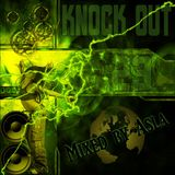 Knock Out Ep 23 (Mixed by Asla)